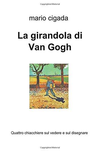 La girandola di Van Gogh