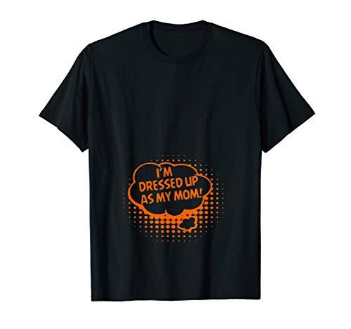 Ich bin als meine Mutter Funny Halloween verkleidet T-Shirt (Hausgemachte Kostüm Für Mütter)