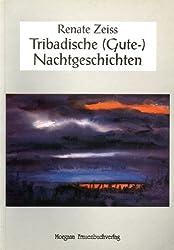 Zeiss, Renate  - Tribadische (Gute-)Nachtgeschichten