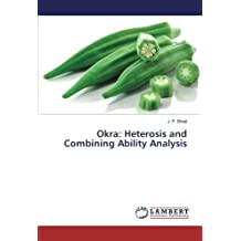 Okra: Heterosis and Combining Ability Analysis