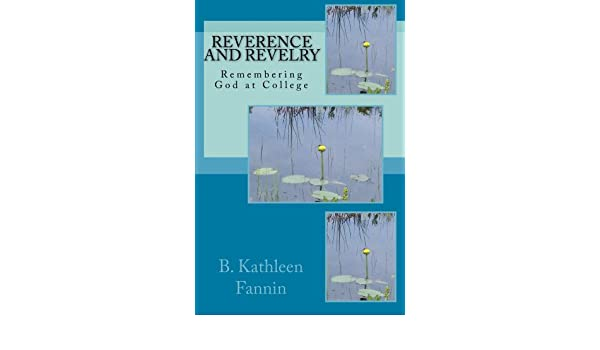 Reverence and Revelry