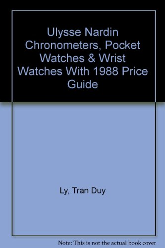 ulysse-nardin-chronometers-pocket-watches-wrist-watches-with-1988-price-guide