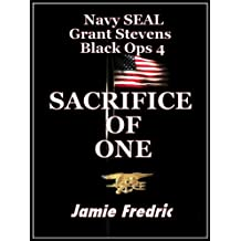 Sacrifice of One (Navy SEAL Grant Stevens Book 4)