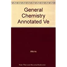 General Chemistry, Second Edition, Annotated Instructor's Version by Peter William Atkins, P. W. Atkins (1992) Hardcover