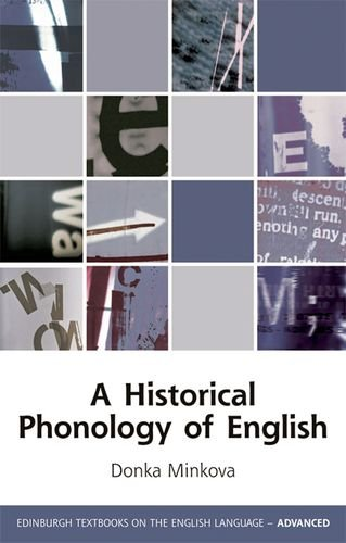 A Historical Phonology of English (Edinburgh Textbooks on the English Language - Advanced)