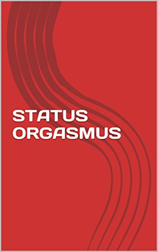 STATUS ORGASMUS