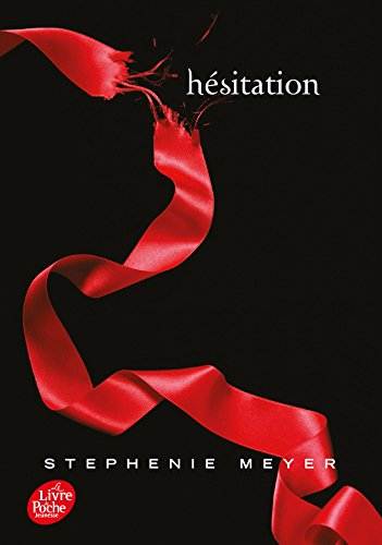 Twilight - Tome 3 - Hésitation poche par Stephenie Meyer