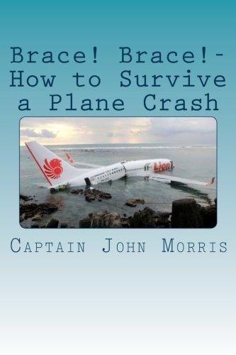 Brace! Brace!-How to Survive a Plane Crash