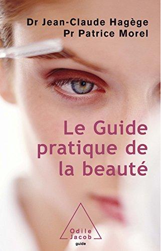 Le Guide pratique de la beauté