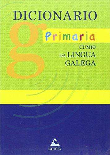 Dicionario Primaria Cumio da lingua galega - 9788482895185 por Edicións do Cumio