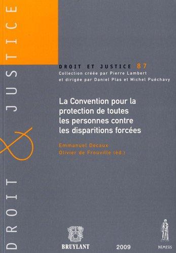 La Convention pour la protection de toutes les personnes contre les disparitions forcées