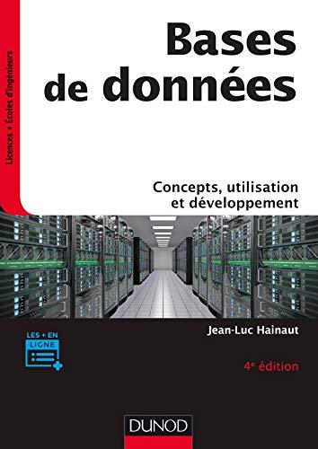 Bases de données - Concepts, utilisation et développement - 4e éd. par Jean-Luc Hainaut