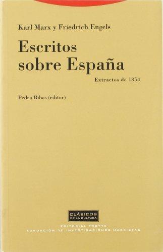 Escritos sobre España (Clásicos de la Cultura) por Karl Marx