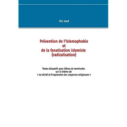 Prévention de l'islamophobie et de la fanatisation islamiste (radicalisation): Textes éducatifs pour élèves de terminales sur le thème de'la laïcité et les croyances religieuses'