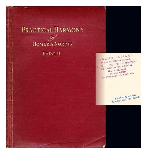 Practical Harmony: a comprehensive system of musical theory on a French basis: Part II: Dissonance