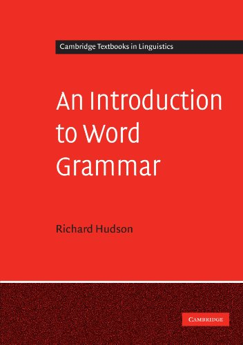 An Introduction to Word Grammar Paperback (Cambridge Textbooks in Linguistics) por Hudson