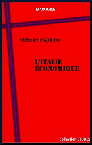 L'Italie économique par Vilfredo Pareto