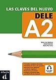 Las claves del nuevo DELE A2 + Audio MP3 descargable (Ele - Texto Español)