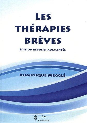 Les thérapies brèves par Dominique Megglé