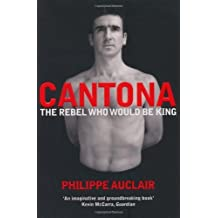 Cantona by Philippe Auclair (2010-04-19)