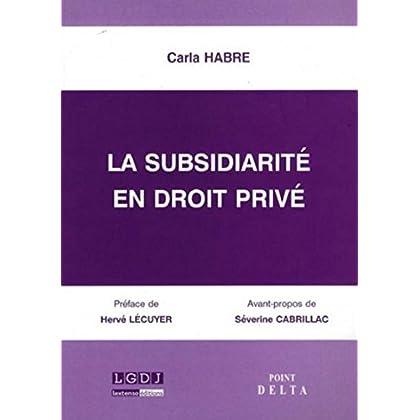 La Subsidiarité en droit privé