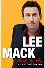 Mack The Life: Written by Lee Mack, 2012 Edition, Publisher: Bantam Press [Hardcover] Hardcover