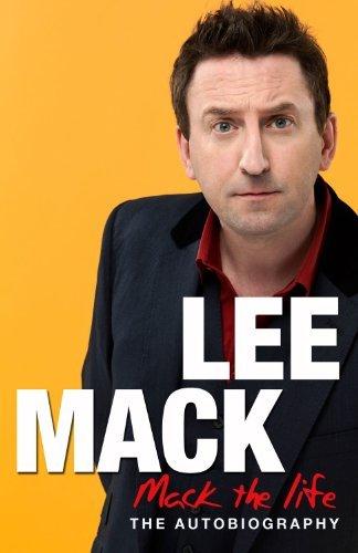 Mack The Life by Lee Mack (2012-09-27)
