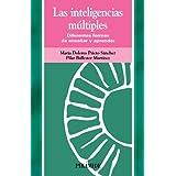 Las inteligencias múltiples: Diferentes formas de enseñar y aprender (Ojos Solares)