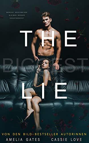 The Biggest Lie: Liebesroman von [Gates, Amelia, Love, Cassie]