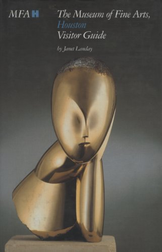 The Museum of Fine Arts, Houston: Visitor Guide by Janet Landry (2006-07-06)