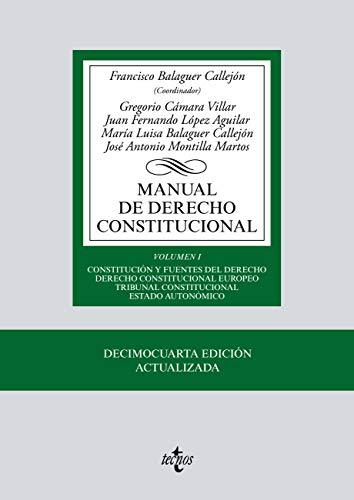 Manual de Derecho Constitucional: Vol. I: Constitución y fuentes del Derecho. Derecho Constitucional Europeo. Tribunal Constitucional. Estado autonómico ... de Editorial Tecnos) (Spanish Edition)