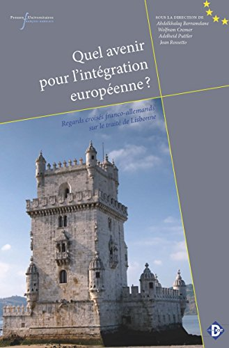 Quel avenir pour l'intégration européenne?