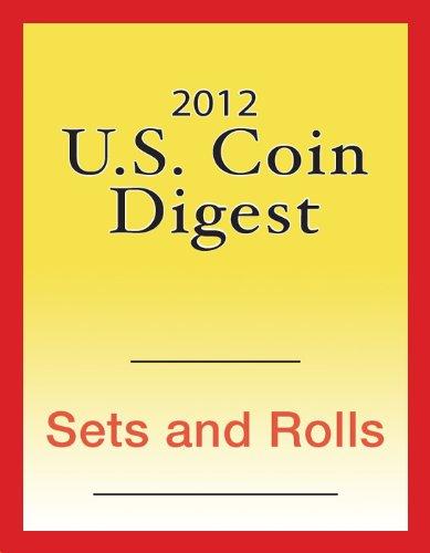2012 U.S. Coin Digest: Sets & Rolls (English Edition)