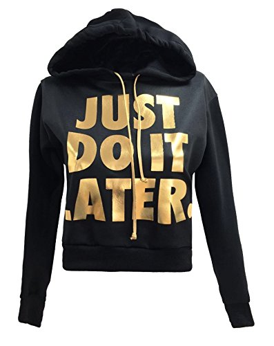 Fast Fashion Frauen Kurz Top Lange Ärmel Just Do It Later Print Vlies Hoodie (ML = 40-42, Gold Florett Gedruckt Oben)