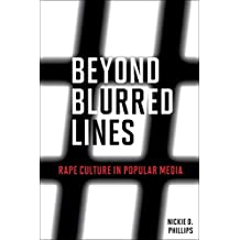 Beyond Blurred Lines: Rape Culture in Popular Media