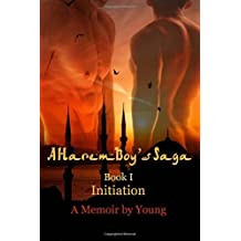 Initiation: 1 (A Harem Boy's Saga): Written by Young, 2014 Edition, Publisher: Solstice Publishing [Paperback]