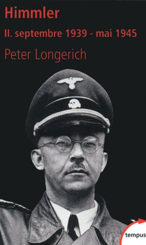 Himmler (2) par Peter LONGERICH