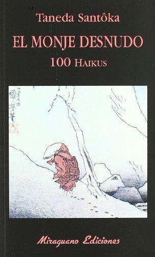 El Monje Desnudo (Libros de los Malos Tiempos) por Taneda Santôka