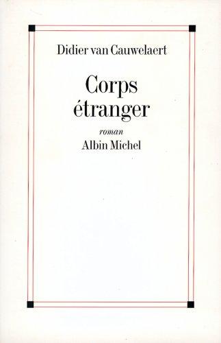 Corps étranger par Didier van Cauwelaert