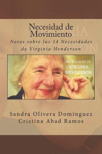 Necesidad de Movimiento: Notas sobre las 14 Necesidades de Virginia Henderson: Volume 4