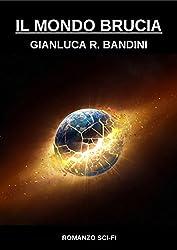 Il Mondo Brucia 3 (Italian Edition)