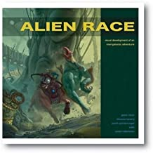 [(Alien Race: Visual Development of an Original Intergalactic Adventure )] [Author: Scott Robertson] [Oct-2012]