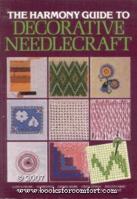 The Harmony Guide to Decorative Needlecraft -