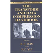 Transform and Data Compression Handbook (Electrical Engineering & Applied Signal Processing)