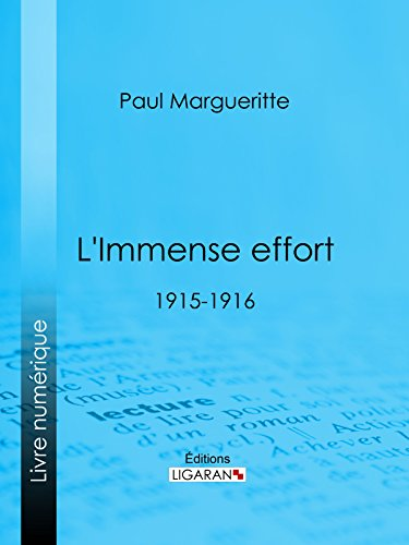 L'Immense effort: 1915-1916