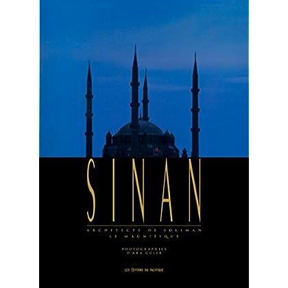Sinan, architecte de Soliman le Magnifique