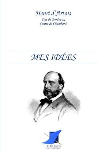 Mes ides: Edition enrichie d'une biographie