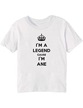 I'm A Legend Cause I'm Ane Bambini Unisex Ragazzi Ragazze T-Shirt Maglietta Bianco Maniche Corte Tutti Dimensioni...