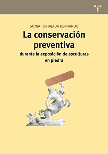 La conservación preventiva durante la exposición de esculturas en piedra (Conservación y Restauración del Patrimonio)
