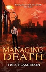 [Managing Death: Bk. 2: A Steven De Selby Novel] (By: Trent Jamieson) [published: January, 2011]